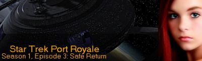 S1, E3: Safe Return